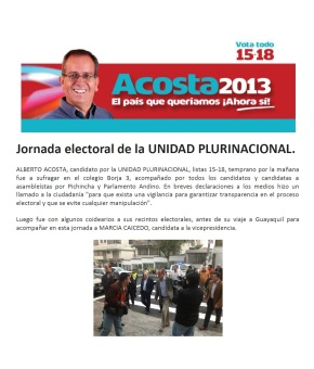 ALBERTO ACOSTA. Jornada electoral de la UNIDADPLURINACIONAL